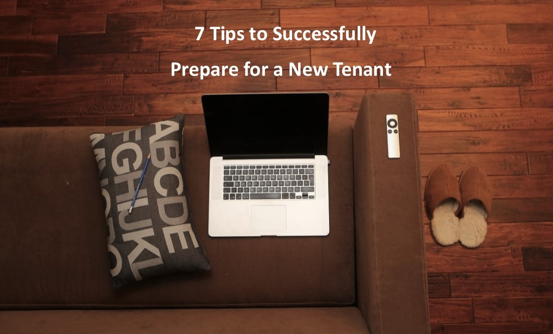 7 Tips to Successfully Prepare for a New Tenant